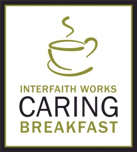 Interfaith Works Caring Breakfast @ Bethesda North Marriott Hotel and Conference Center